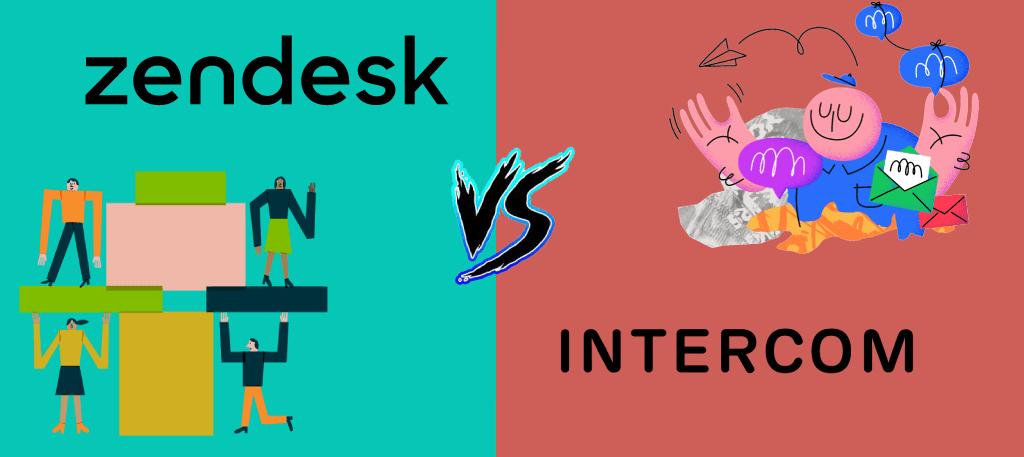 Zendesk vs Intercom